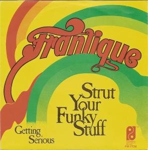 Frantique, and David Christie – Strut Your Funky Stuff (1979)